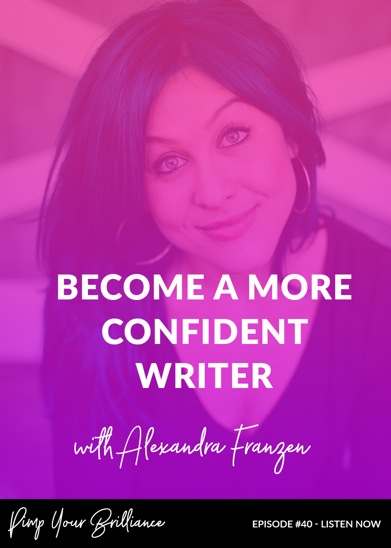 Become A More Confident Writer With Alexandra Franzen