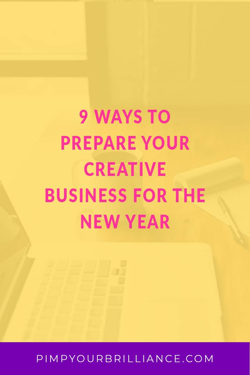 9 Ways To Prepare Your Creative Business For The New Year Blog Post