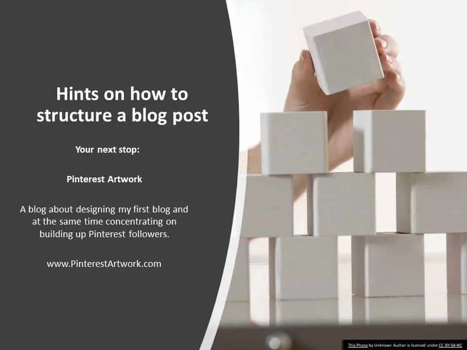 Hints on how to structure a blog post A blog for the love of Pinterest