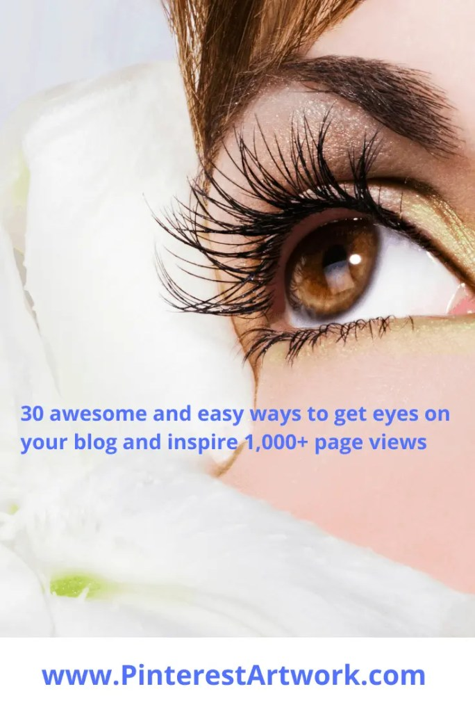 30 ways to inspire 1000 page views 9 A blog for the love of Pinterest
