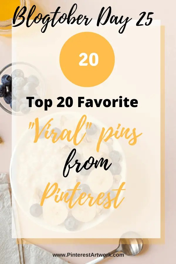 "Blogtober Day 25 – Top 20 Favorite ""Viral"" pins from Pinterest"