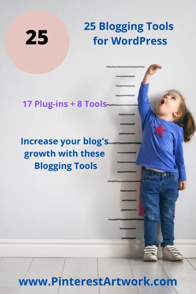 25 Blogging Tools Word Press 5 A blog for the love of Pinterest