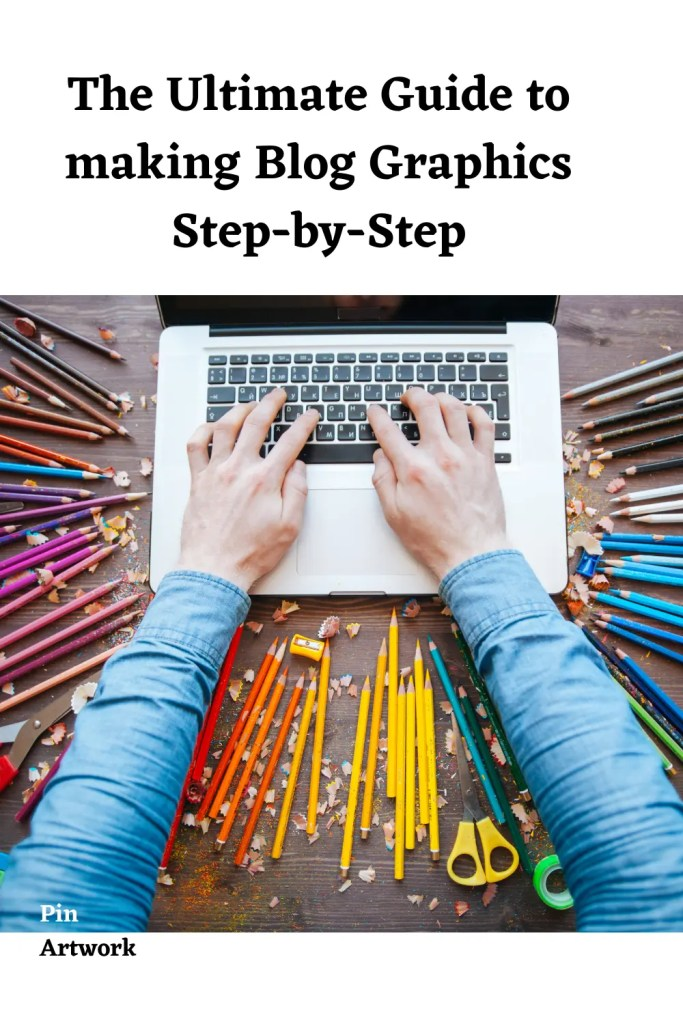 Ultimate Guide to making blog graphics 7 A blog for the love of Pinterest