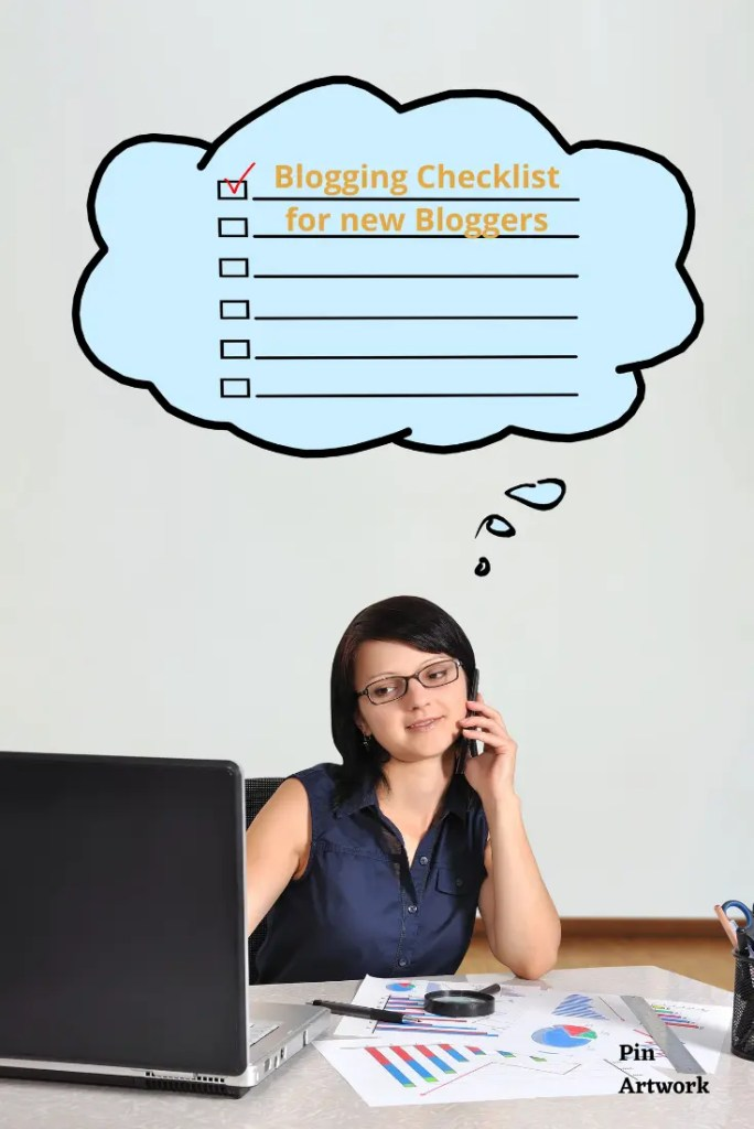 blogging checklist for new bloggers A blog for the love of Pinterest