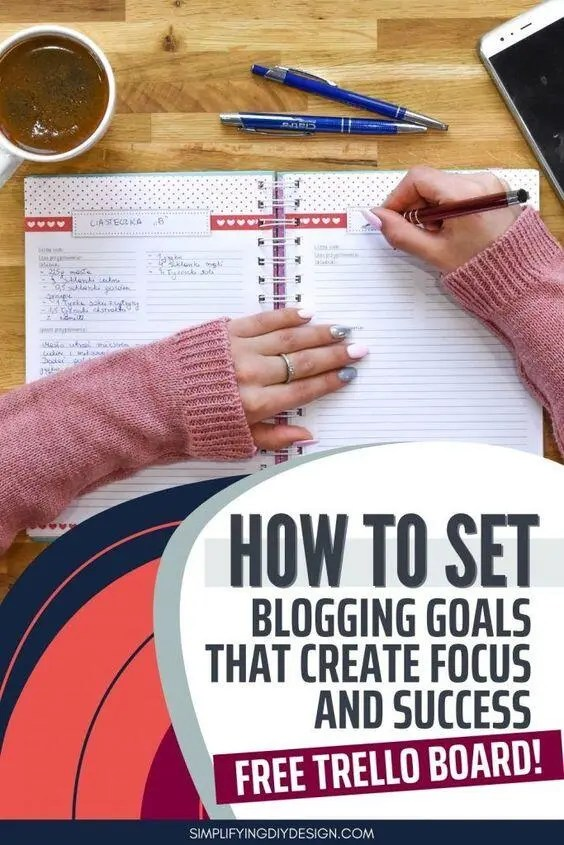 How to set blogging goals that create focus and success