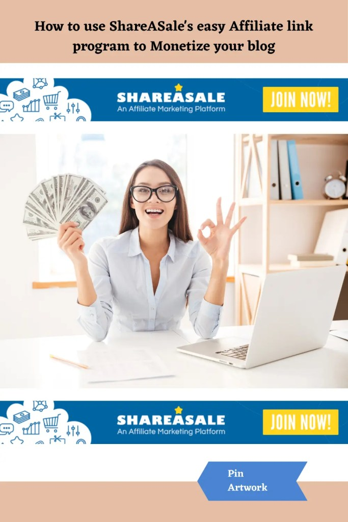 How to use ShareASale's easy Affiliate link program to Monetize your blog