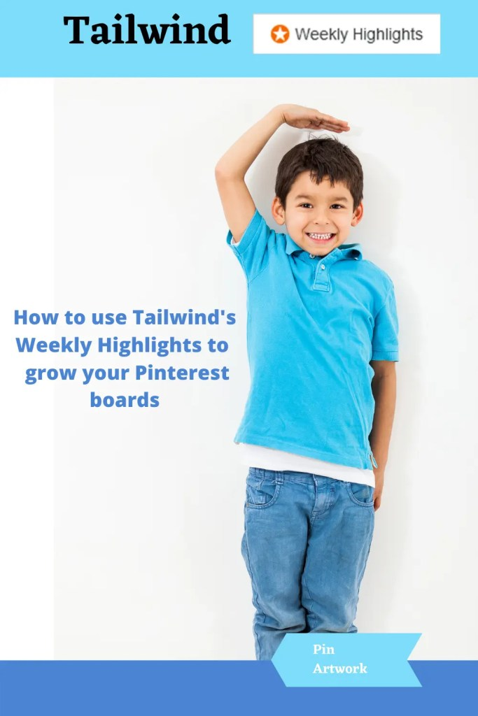 How to use Tailwinds Weekly Highlights to grow your Pinterest boards 7 A blog for the love of Pinterest