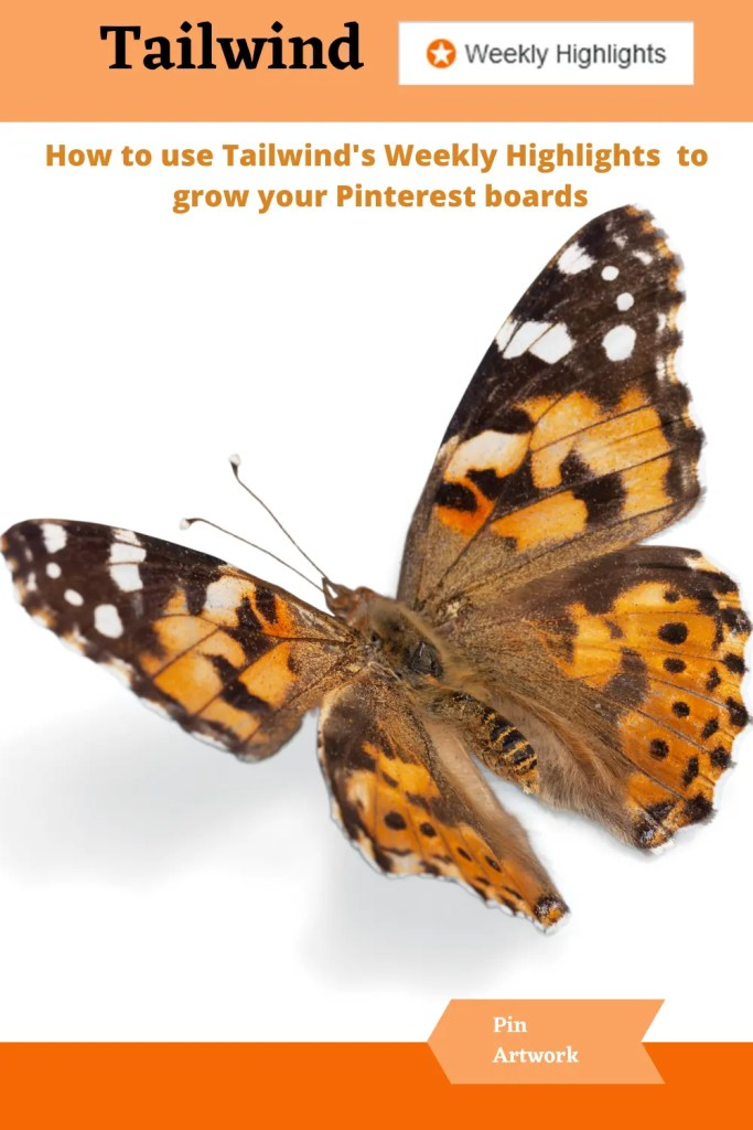 How to use Tailwinds Weekly Highlights to grow your Pinterest boards 9 A blog for the love of Pinterest
