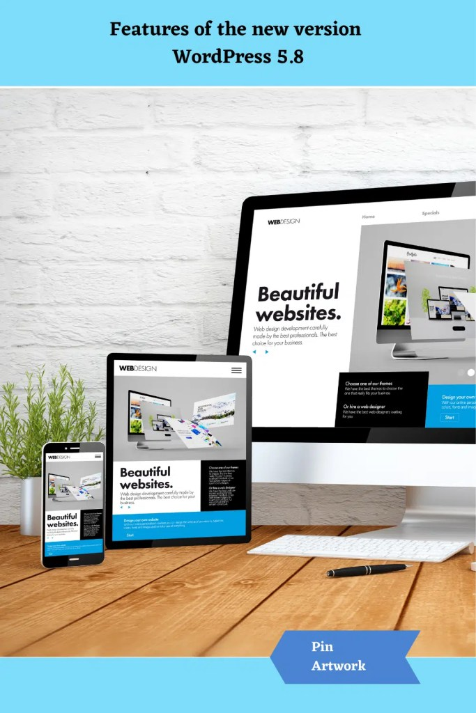 Features of the new version WordPress 5.8