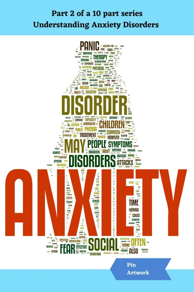 Part 2 Understanding Anxiety Disorders 10 A blog for the love of Pinterest