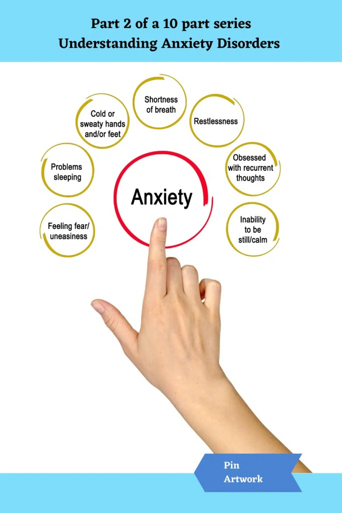 Part 2 Understanding Anxiety Disorders 7 A blog for the love of Pinterest