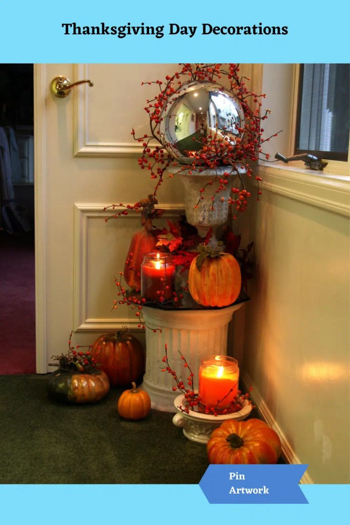Thanksgiving Day Decorations 14 A blog for the love of Pinterest