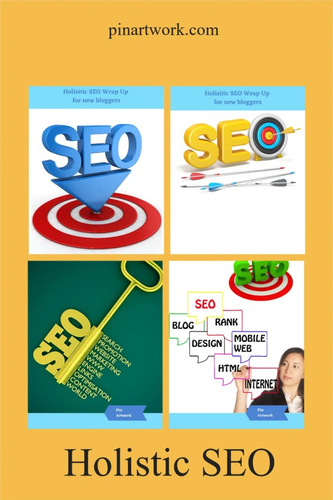 Holistic SEO Wrap Up 1 A blog for the love of Pinterest
