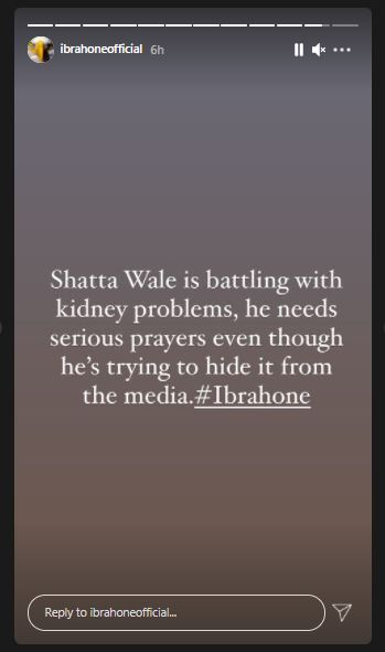 Shatta Wale Is Battling With Kidney Problems, He Needs Serious Prayers Even Though He's Trying To Hide It From The Media – Ibrah One Alleges 2