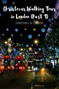 Christmas Walking Tour in London (Part 1)