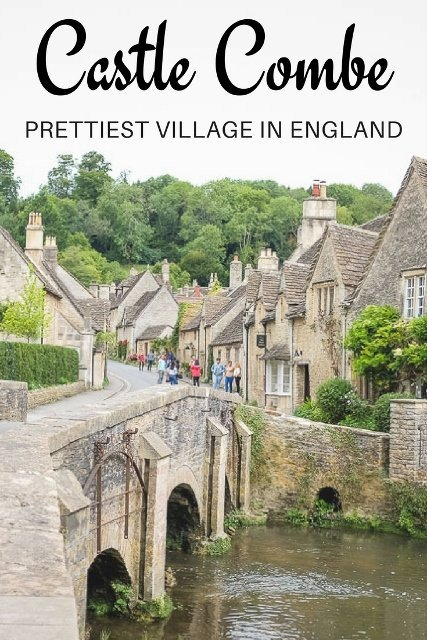 CASTLE COMBE, THE PRETTIEST VILLAGE IN ENGLAND