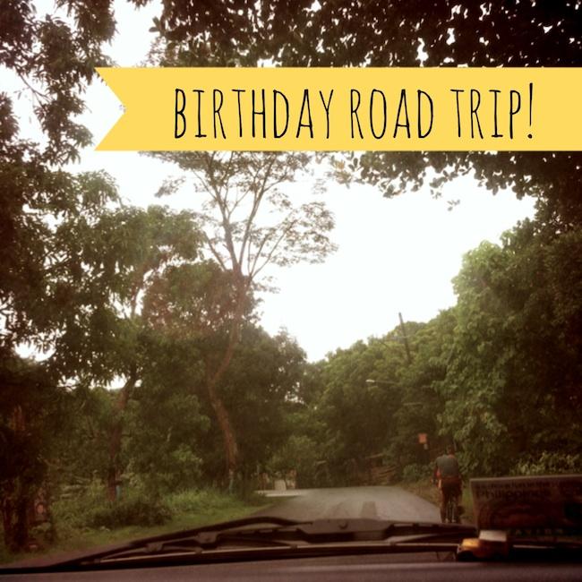 birthday roadtrip