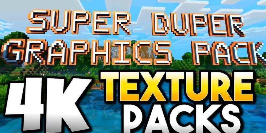 minecraft 4k super duper graphics pack