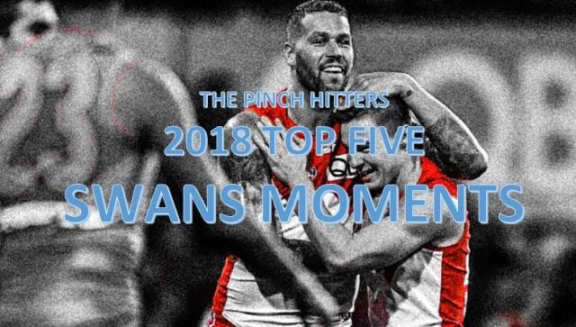 AFL Season Review 2018: Top Five Memorable Swans Moments