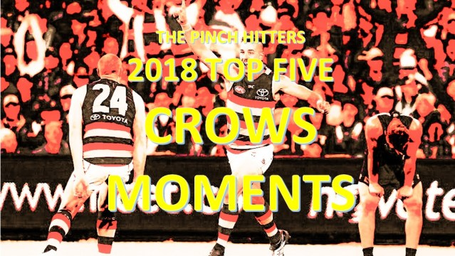 AFL Season Review 2018: Top Five Memorable Adelaide Crows Moments