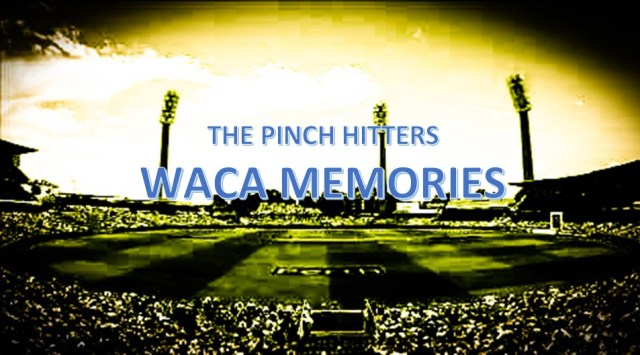 Countdown to 2nd Test – Top Five WACA Memories: Number Three.