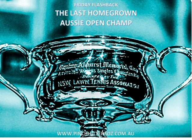 Friday Flashback: The Last Home Grown Australian Open Champion.