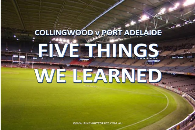 Five Things We Learned: Collingwood vs Port Adelaide