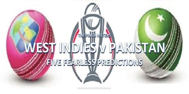 CWC19: West Indies vs Pakistan – Five Fearless Predictions