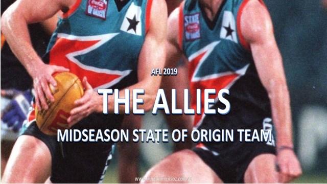 AFL 2019: Allies State of Origin Team Midseason