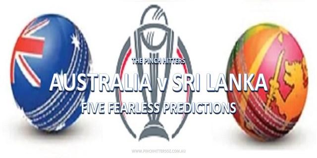 CWC19: Australia vs Sri Lanka – Five Fearless Predictions