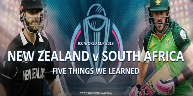 CWC19: New Zealand vs South Africa – Five Things We Learned