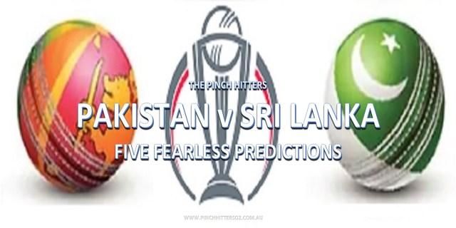 CWC19: Pakistan vs Sri Lanka – Five Fearless Predictions