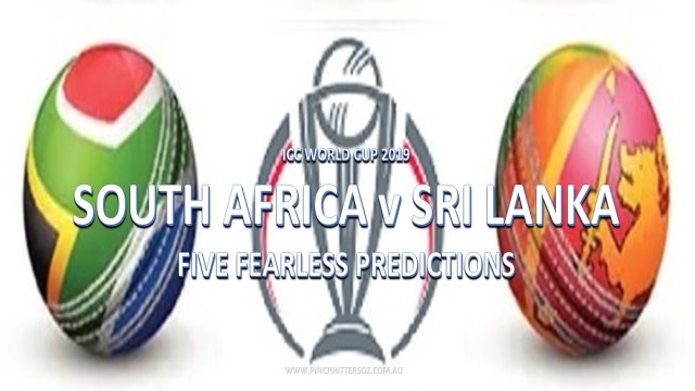 CWC19: South Africa vs Sri Lanka – Five Fearless Predictions