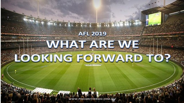 AFL 2019: What are we looking forward to this weekend – Round 20