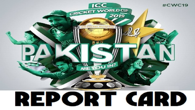 CWC19: Pakistan Report Card