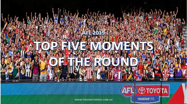 AFL 2019: Top Five Moments of Round 18