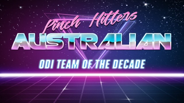 Australian ODI Team of the Decade (2010-2019)