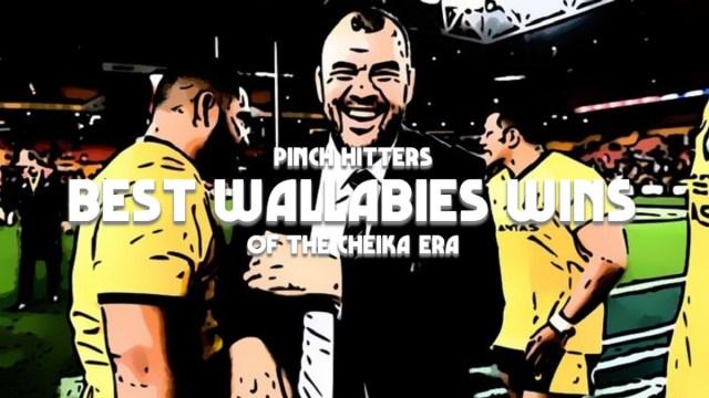 Best Wallabies Wins of the Cheika Era