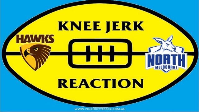 AFL 2020: Hawthorn v North Melbourne – Round Four Knee Jerk Reaction