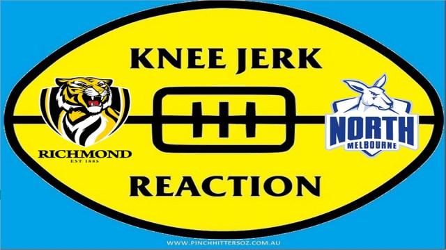 AFL 2020: Richmond v North Melbourne – Round Seven Knee Jerk Reaction