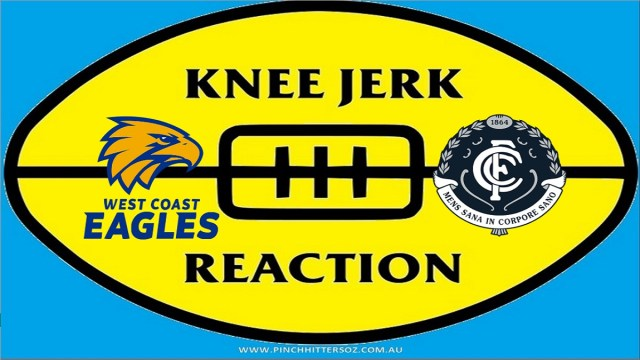 AFL 2020: West Coast v Carlton – Round 11 Knee Jerk Reaction