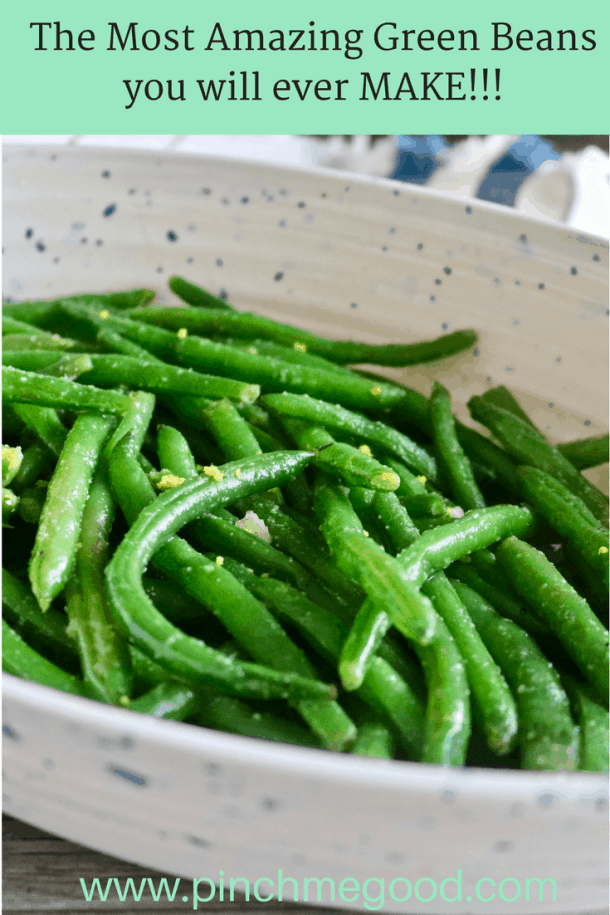 The Most Amazing Green Beans you will ever MAKE!!!