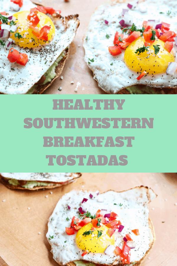 Healthy Southwestern Breakfast Tostadas