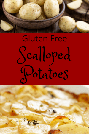 Gluten Free Scalloped Potatoes