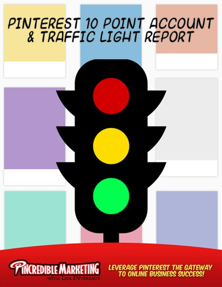 Grab your Pinterest Traffic Light Report Account Review Now