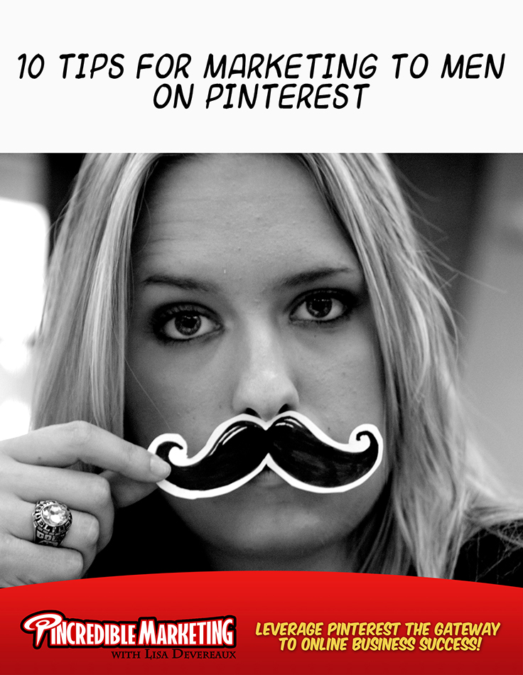 10 Tips for Marketing to Men on Pinterest