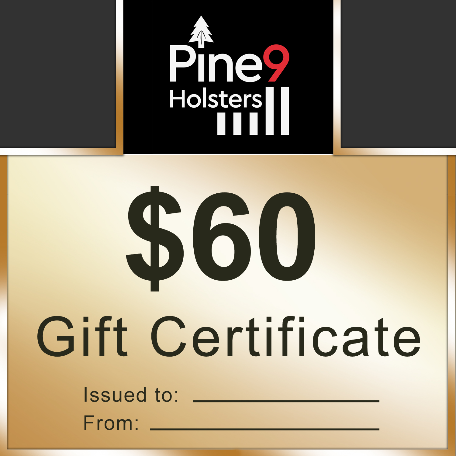 Pine9 Holsters gift certificate 60