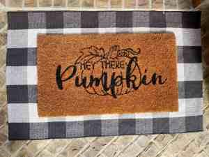 hey there pumpkin doormat fall