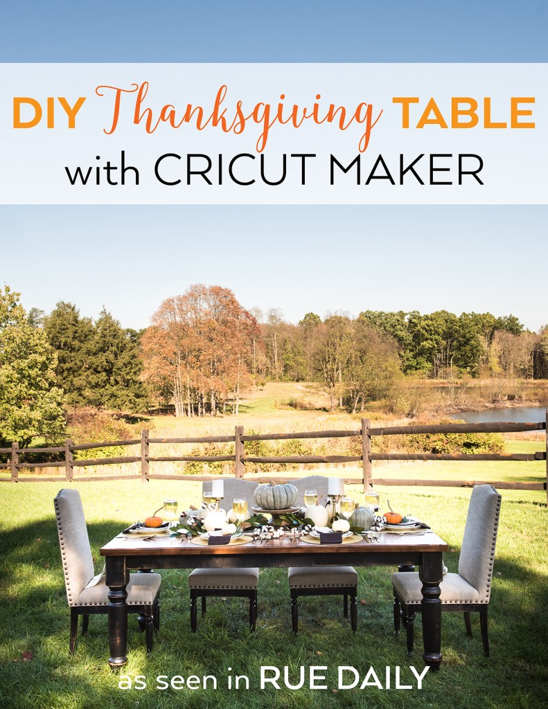 Thanksgiving Dinner Table for Rue Magazine and Cricut by Pineapple Paper Co.