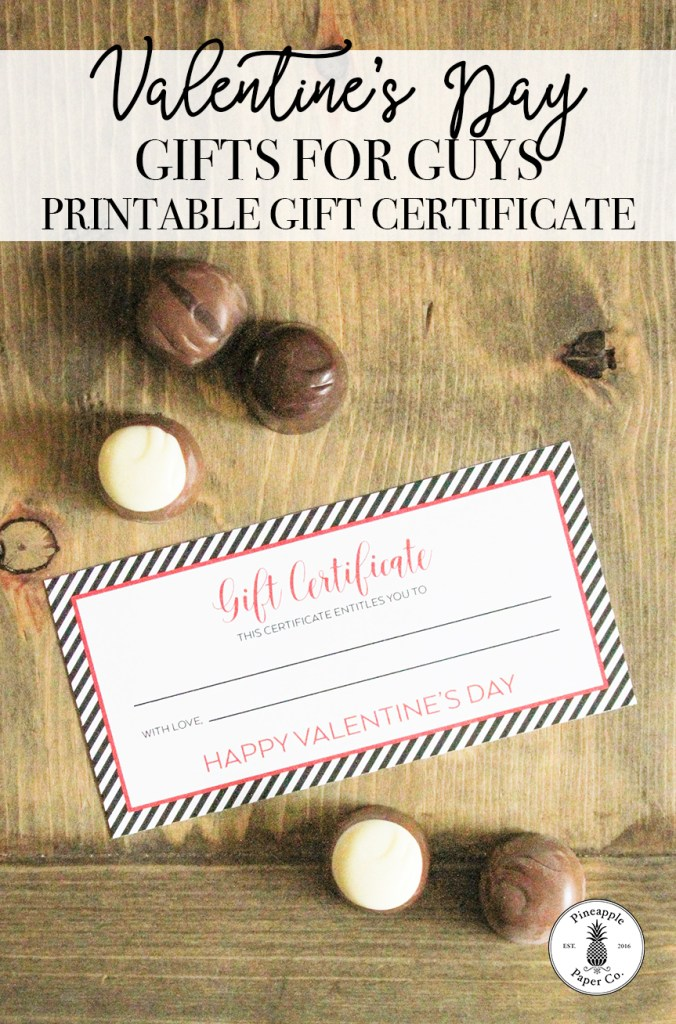 Easy Valentine S Day Gift For Him With Free Printable Download Pineapple Paper Co